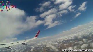 Muhteşem Manzara-Hatay-İstanbul Uçak Seferi Kalkış ve İniş Görüntüsü-