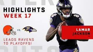 Lamar Jackson Leads Ravens to Playoffs w/ Week 17 Win!
