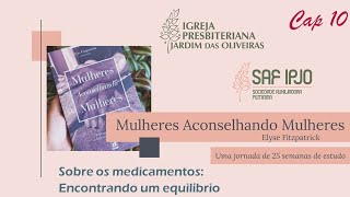 Mulheres Aconselhando Mulheres - Cap 10 | Iramaya Rosa | 19/mai/2021