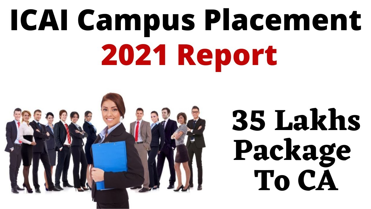 ICAI Campus Placement Report 2021 - Salary of CA