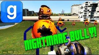 - Nightmare Bully In Garry s Mod NEW MOD Mod 2018