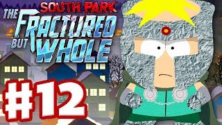 South Park: The Fractured But Whole - Gameplay Walkthrough Part 12 - Professor Chaos Boss Fight!