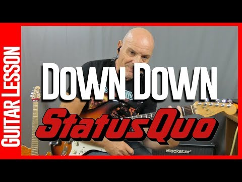 How To Play Down Down By Status Quo - Guitar Lessons