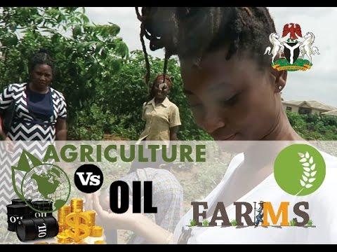 NIGERIA'S LOST TREASURE | AGRICULTURE VS OIL