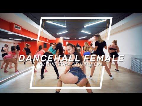 Dancehall Female choreo by Dhq Anna Stukacheva