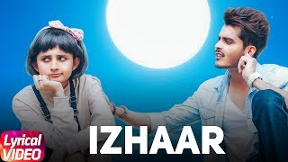 Izhaar Full Song With Lyrics | Gurnazar | Kanika Maan | Dj GK | Lyrical Video 2017 | Romantic Song