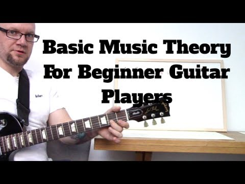 Basic Music Theory For Beginner Guitarists