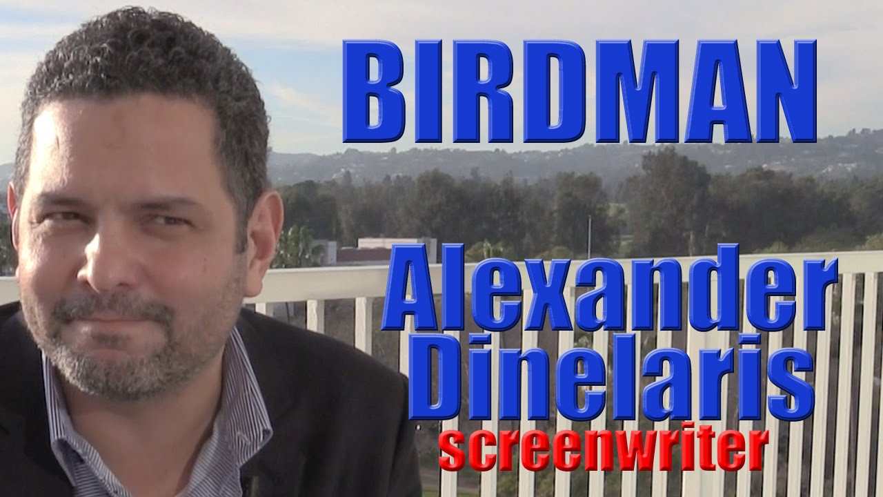 DP/30: Birdman. co-writer Alexander Dinelaris - YouTube