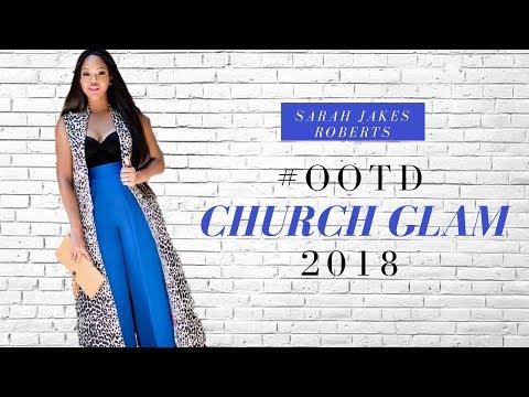 Church Glam Episode 001: Sarah Jakes Roberts