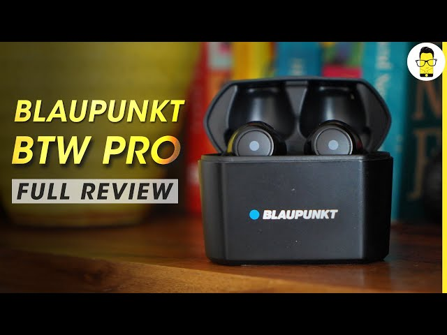 Blaupunkt BTW Pro review - excellent for calls under Rs 10,000