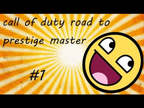Call Of Duty Multiplayer Road to master prestige #1