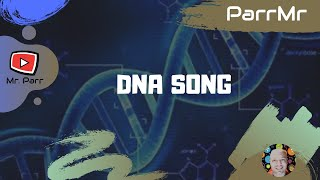 DNA Song