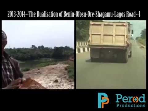 The Dualisation of Benin-Ofosu-Ore-Shagamu-Lagos Road--I