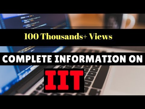 Complete Information on IIT (Indian Institute of Technology) in HINDI || Ummeed Foundation