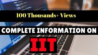Complete Information on IIT (Indian Institute of Technology) in HINDI || Ummeed Foundation thumbnail