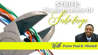 Strife: The Instrument of Sabotage