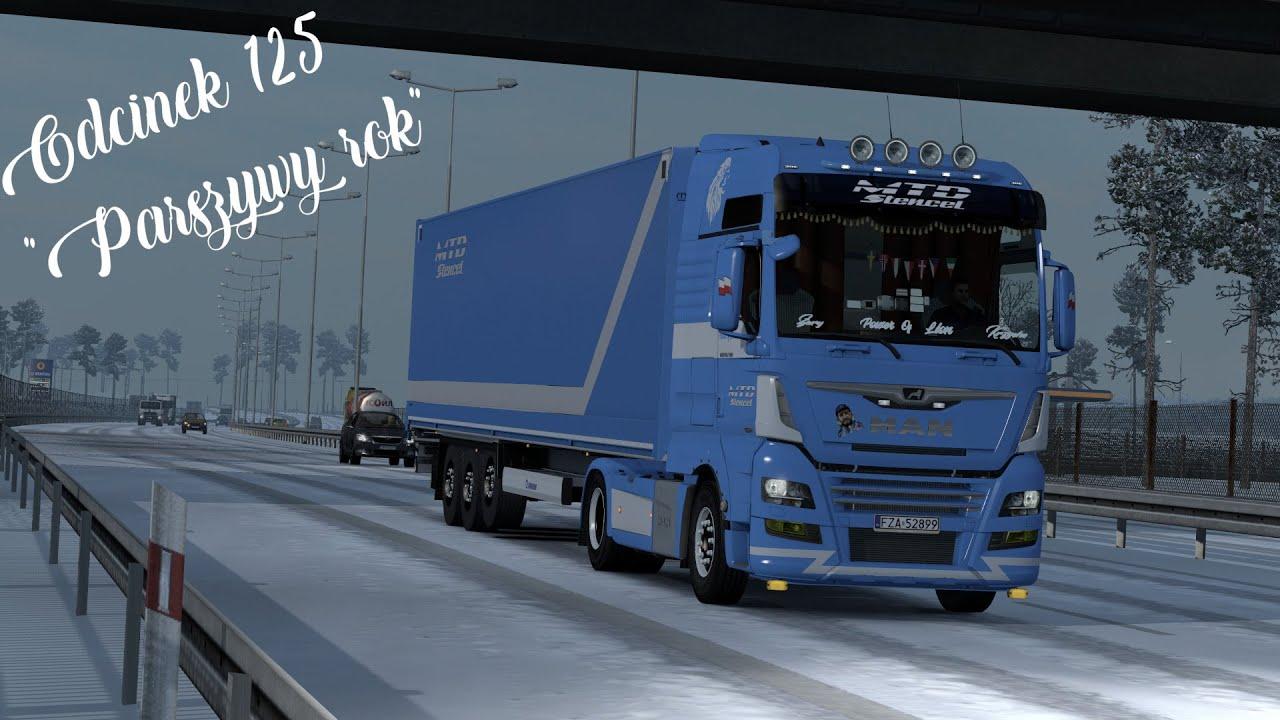 Euro Truck Simulator 2 Gdzie Spedytor Pośle - Parszywy rok