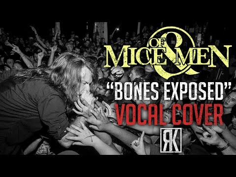 Of Mice And Men - Bones Exposed (Vocal Cover)