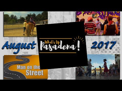 What's Up Pasadena! August 2017