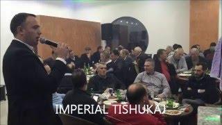 Astrit Lekaj - IMPERIAL TISHUKAJ