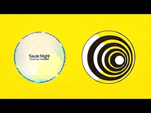 VladbmV - Saule Night / Teaser