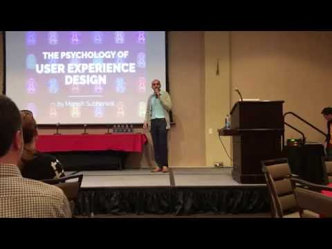 The Psychology of UX Design - USC - Monish Subherwal