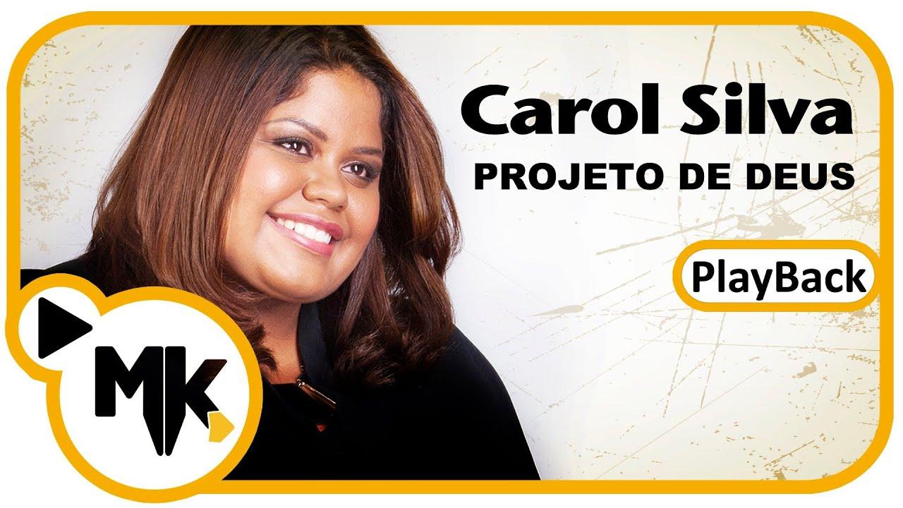 Projeto de Deus - Carol Silva (Play-Back) -  MK Web Music