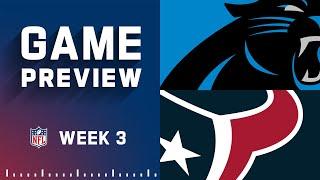 Carolina Panthers vs. Houston Texans | Week 3 NFL Game Preview