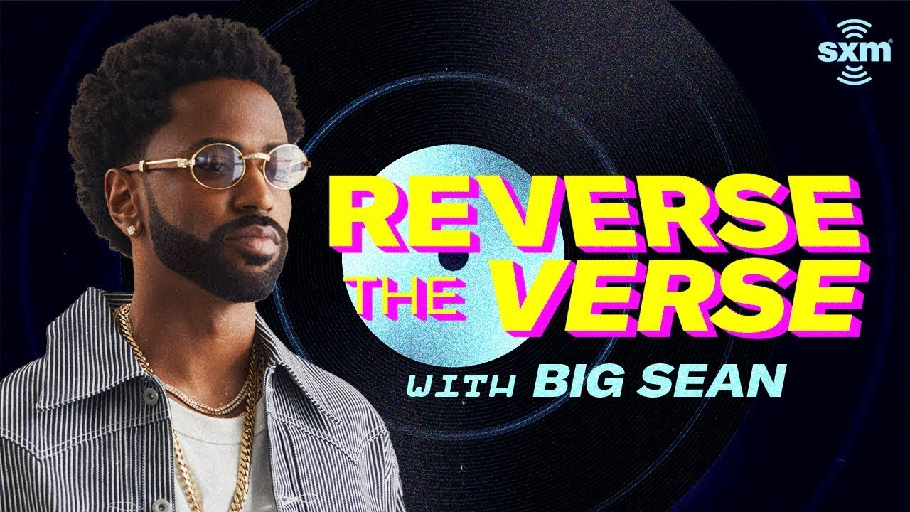 Big Sean Guesses His Songs Played Backwards | Reverse The Verse