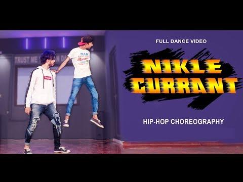 Nikle Currant Full Dance Video | Jassi Gill - Neha Kakkar | Vicky Patel Choreography | Hip Hop Steps