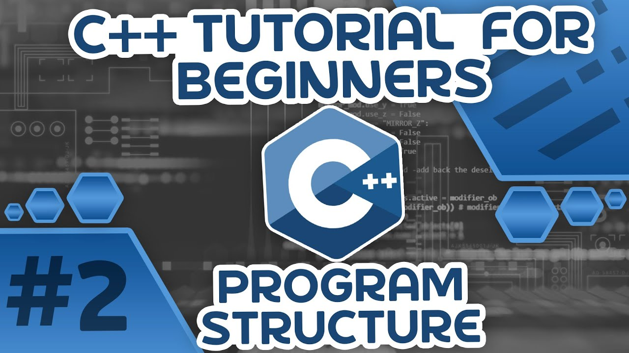 Learn C++ With Me #2 - C++ Program Structure