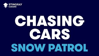 """Chasing Cars in the Style of """"Snow Patrol"""" karaoke video with lyrics (with lead vocal)"""