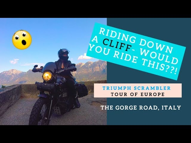 Would you ride down this??!! Triumph Scrambler Tour of Europe- Riding the Gorge Road, Italy