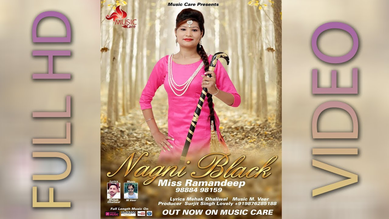 Nagni Black (Full Song) | Miss Ramandeep | Music Care | Latest ...