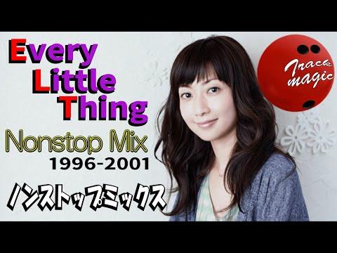 エブリ・リトル・シング ノンストップ ライブ ミックス 🎶 Every Little Thing  Nonstop Mega Mix ▶1:11:37