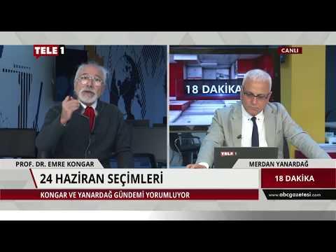 18 Dakika - Merdan Yanardağ & Emre Kongar (31 Mayıs 2018) | Tele1 TV