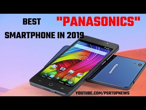 New Panasonic Mobile Phone 2019, Best  Panasonic Mobile In 2019, Panasonic Mobile 2019, Psr Top News