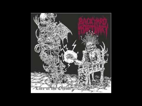 Backyard Mortuary - Lure of the Occult
