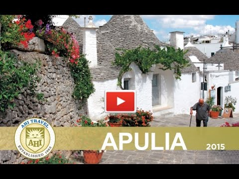 Apulia — Undiscovered Italy~AHI Travel 2015