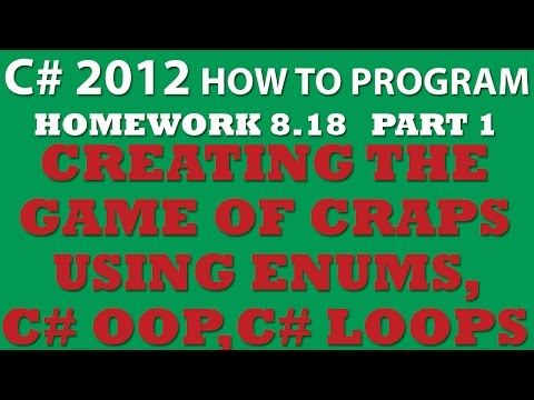 C# 8.18 Game of Craps - Part 1: Creating the Game
