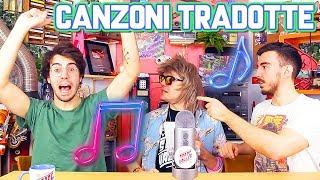 Canzoni TRADOTTE dall'ITALIANO - Le riconosci?