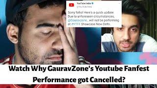 Gauravzone's Performance got Cancelled at Youtube Fanfest Delhi 2019