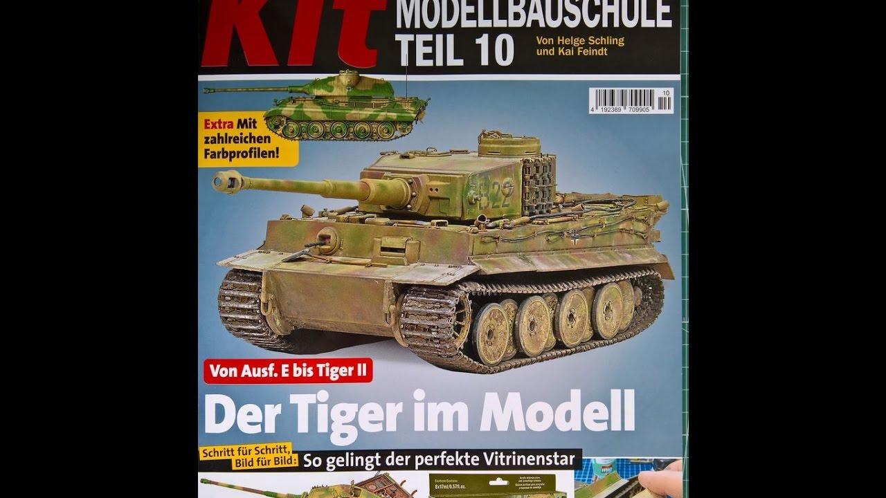 Der Tiger im Modell Von Ausf.E bis Tiger II Kit Modellbauschule Teil 10