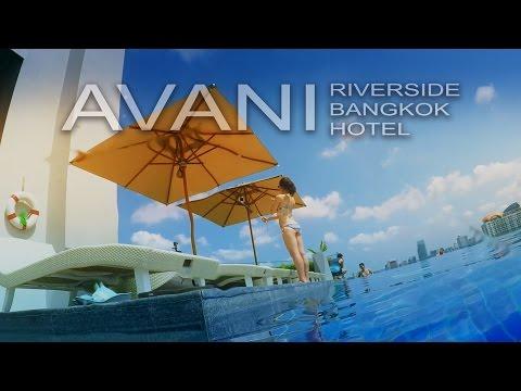 AVANI RIVERSIDE BANGKOK HOTEL 🌴☀️  Hotel Bangkok Thailand 2016  泰國曼谷河邊酒店