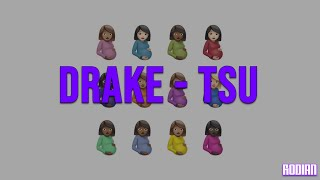 Drake - TSU (Türkçe Çeviri + Lyrics)