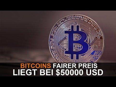BITCOIN FAIRER PREIS LIEGT BEI $50,000 USD