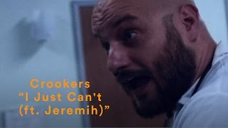 "Crookers - ""I Just Can"