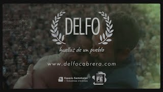 Delfo, huellas de un pueblo | Documental transmedia | Trailer