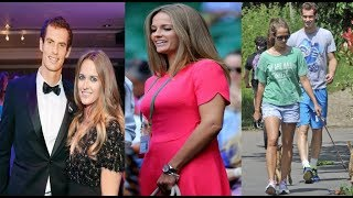 Andy Murray Lovely Wife Kim Sears 2018