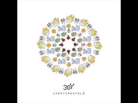 30y - Szentimentálé 2012 Teljes Album